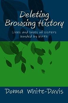 Deleting Browsing History (Donna White-Davis Novels Book 5 ...