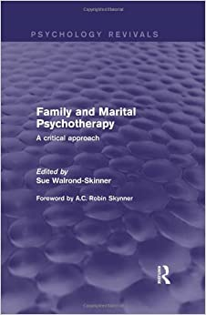 Family and Marital Psychotherapy (Psychology Revivals): A Critical Approach