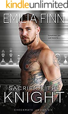 Sacrifice The Knight (Checkmate Series Book 6)