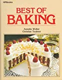 Best of Baking, Annette Wolter and Christian Teubner, 0895860414
