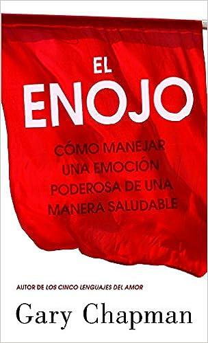 Gary Chapman - El Enojo