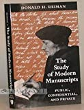 img - for The Study of Modern Manuscripts: Public, Confidential, and Private book / textbook / text book