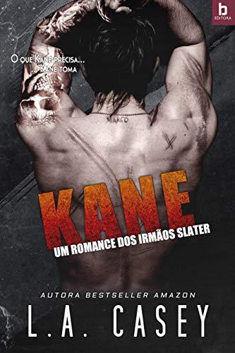Kane: Um romance dos irmãos Slater por [Casey, L. A]