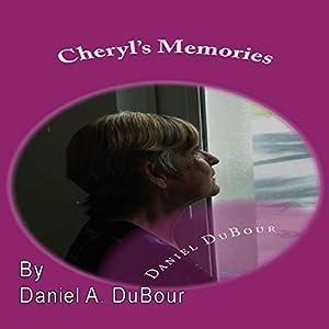 Cheryl's Memories Audiobook