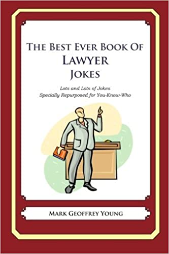 The Best Ever Book of Lawyer Jokes: Lots and Lots of Jokes Specially