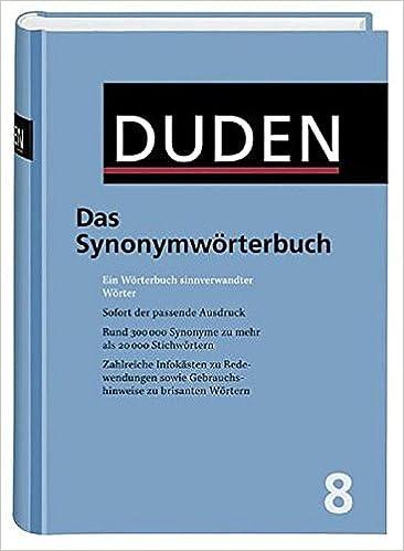 Das Synonymwörterbuch Ein Wörterbuch Sinnverwandter Wörter Duden