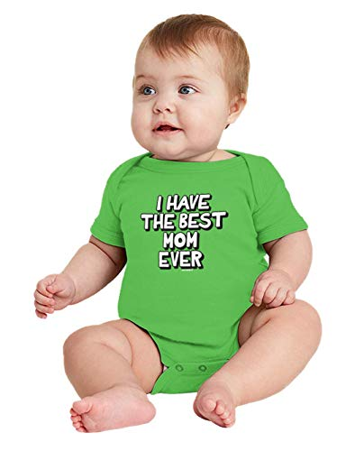 HAASE UNLIMITED I Have The Best Mom Ever - Mommy Bodysuit (Light Green, Newborn)