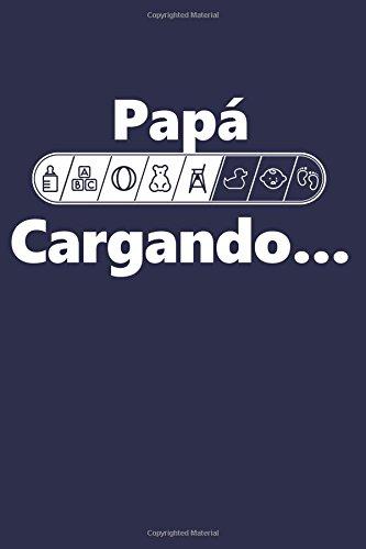 Papa Cargando: Agenda para futuros padres, Diario, Agenda para nuevos padres  [Journals And More] (Tapa Blanda)