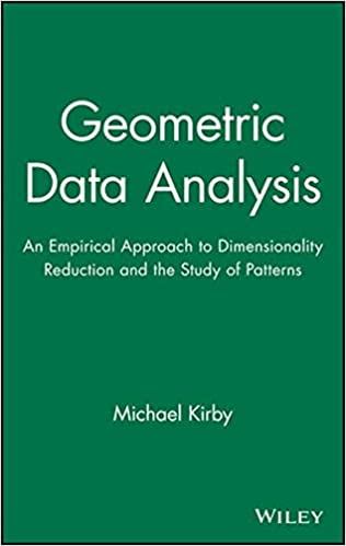 Book Geometric Data Analysis: An Empirical Approach to Dimensionality Reduction and the Study of Patterns
