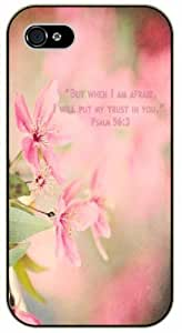 But when I am afraid I will put my trust in you - Psalm 56:3 - Bible verse iPhone 4 / 4s black plastic case