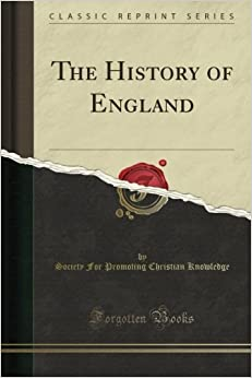 The History of England (Classic Reprint)