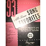 img - for 93 All-Time Song Favorites (Favorite Orchestras, Stars of Radio, Stage and Screen) book / textbook / text book