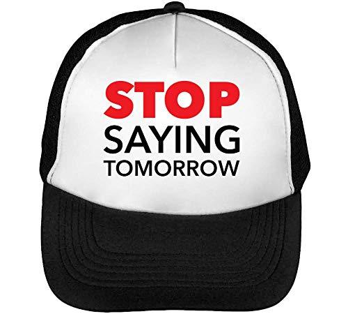 Stop Saying Tomorrow Gorras Hombre Snapback Beisbol Negro Blanco