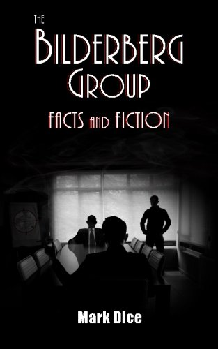 Book cover from The Bilderberg Group: Facts & Fictionby Mark Dice