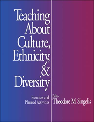 Teaching about culture ethnicity and diversity exercises and teaching about culture ethnicity and diversity exercises and planned activities 1st edition fandeluxe Choice Image