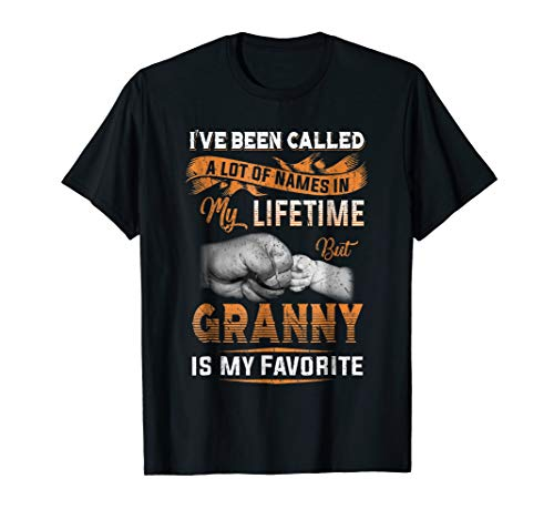 (I've Been Called A Lot Of Names But Granny Is My)