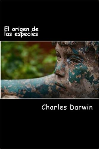 El origen de las especies (Spanish Edition) (Spanish) Paperback – March 24, 2017