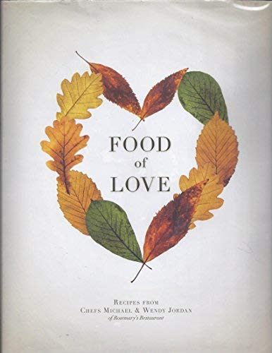 Food of Love (Jordan Michael Restaurant)