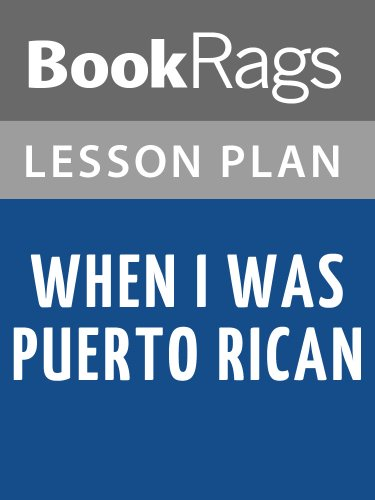 Lesson Plans When I Was Puerto Rican