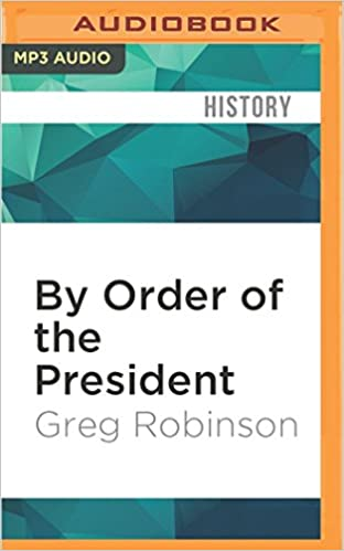 By Order Of The President Greg Robinson R C Bray