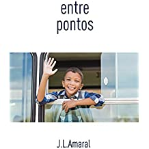 Entre pontos: Finalista do 2o Prêmio Kindle de Literatura