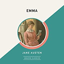 Emma (AmazonClassics Edition) Audiobook by Jane Austen Narrated by Michael Page