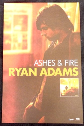 Ryan Adams - Ashes and Fire - Rare Advertising Poster 11x17