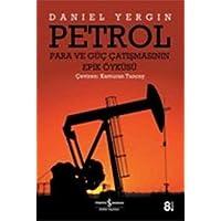 Petrol: Para ve Güç Çatışmasının Epik Öyküsü