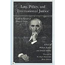 Law, Policy, and International Justice: Essays in Honour of Maxwell Cohen