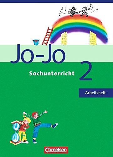 Jo Jo Sachunterricht   Allgemeine Ausgabe  2. Schuljahr   Arbeitsheft