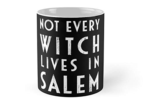 Blade South Mug Not Every Witch Lives In Salem Mug - 11oz Mug - Features wraparound prints - Made from Ceramic - Best gift for family friends