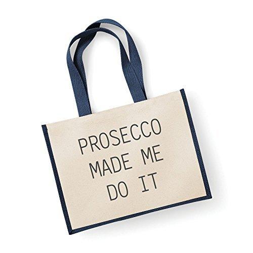 Große Jute Tasche Prosecco Made Me Do It Navy Blau Bag Mütter Tag Neue Mama Geburtstag Weihnachtsgeschenk