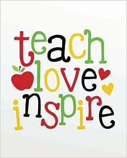 Teach Love Inspire Teacher Notebookpreschool Teacher Gift Journal