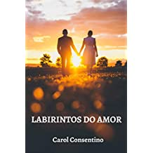 LABIRINTOS DO AMOR