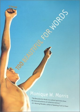 Too Beautiful for Words by Monique W. Morris (2001-09-01)