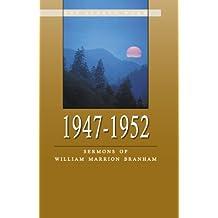 1947-1952 - Sermons of William Marrion Branham