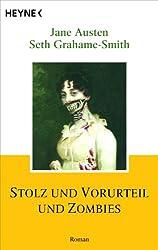 Stolz und Vorurteil und Zombies: Roman (German Edition)