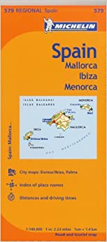 ~WORK~ Michelin Spain: Balearic Islands Map 579: (Mallorca, Ibiza, Menorca) (Maps/Regional (Michelin)). cologne bring contexto volante oblong started