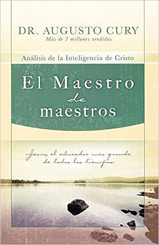 Amazon.com: El Maestro de maestros: Jesús, el educador más ...