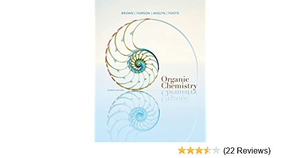 Amazon organic chemistry 9781133952848 william h brown amazon organic chemistry 9781133952848 william h brown brent l iverson eric anslyn christopher s foote books fandeluxe Choice Image