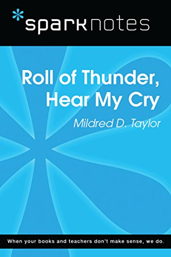 Roll of Thunder, Hear My Cry (SparkNotes Literature Guide) (SparkNotes Literature Guide Series) (Roll Of Thunder Hear My Cry Ebook)