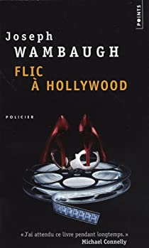 Flic à Hollywood par Wambaugh