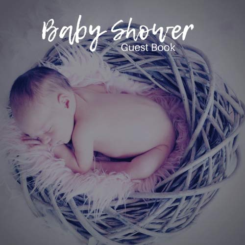 Baby Shower Guest Book: Guest Book. Free Layout Message Book For Family and Friends To Write in, Men, Women, Boys & Girls / Party, Home / Use Spaces ... size - Invitations Free Girl Baby Shower