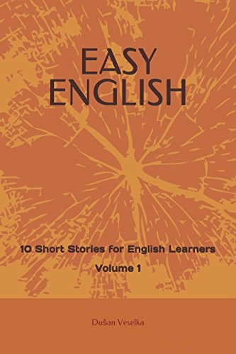 EASY ENGLISH: 10 Short Stories for English Learners