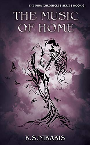 The Music of Home (The Kira Chronicles series Book 6)