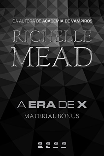 A Era de X: Material bônus