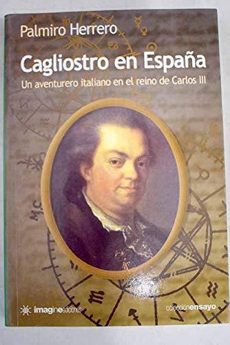 Cagliostro en España un aventurero italiano en el reino de Carlos III: Amazon.es: Herrero, Palmiro: Libros