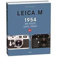 Leica M: 1954 bis heute/ until today