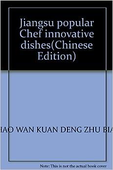 Jiangsu popular Chef innovative dishes
