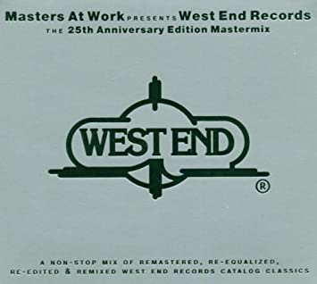Masters at Work present West End Records: the Mastermix